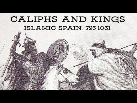 Caliphs and Kings: Islamic Spain, 796-1031
