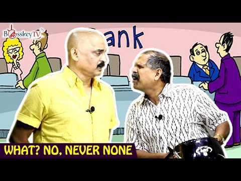 What? No, Never Loan | Kadi | Bosskey TV | Tamil Comedy Video