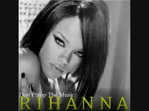 Rihanna - Don't Stop The Music Rihanna  (Peter Rauhofer Reconstruction Club Mix)