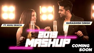 Download lagu Best of 2019 Mashup | Singh's Unplugged | Gurashish Singh ft. Kuhu Gracia
