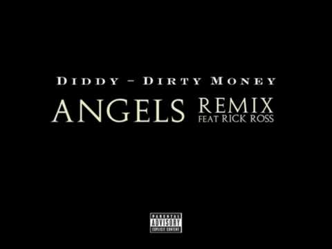 Diddy - Dirty Money, Rick Ross - Angels