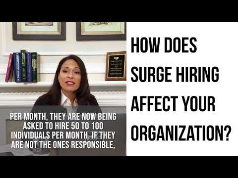 How does surge hiring affect your organization?
