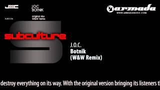 J.O.C. - Botnik (W&W Remix) [SUBC016]