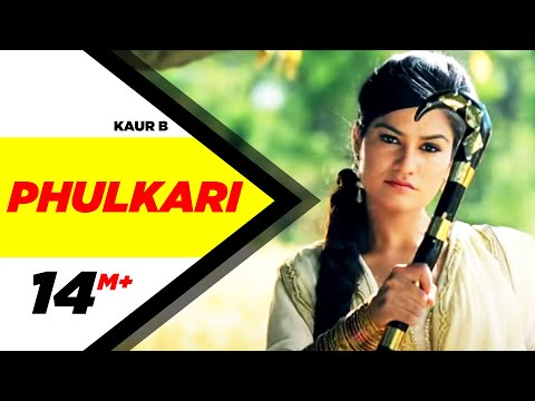 Phulkari | Desi Robinhood | Kaur B | Full Music Video 2015