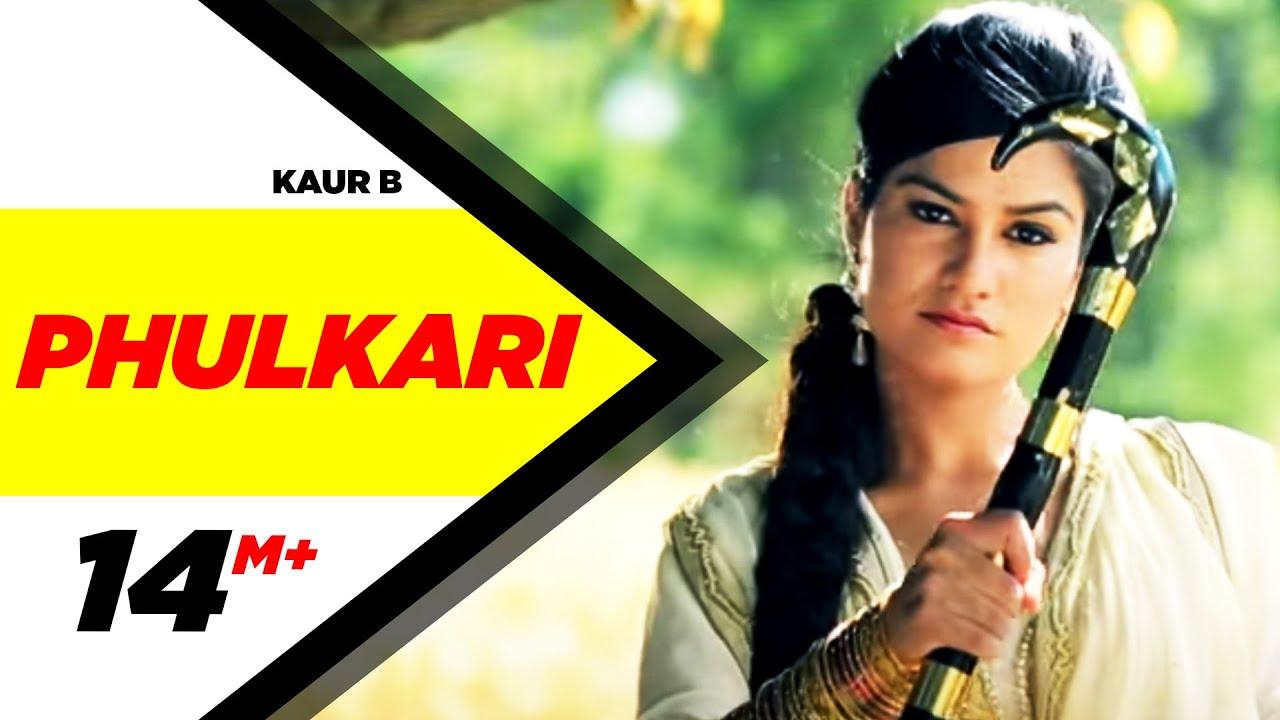 Download Phulkari | Desi Robinhood | Kaur B | Full Music Video 2015