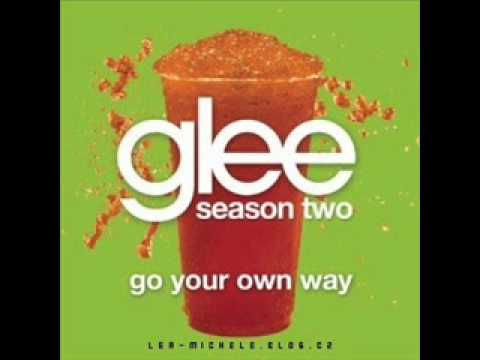 Go your own way - Glee