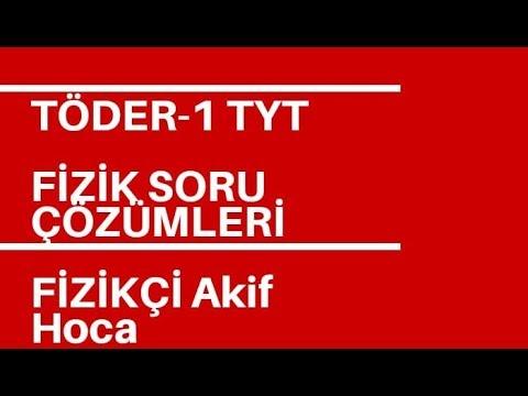 TÖDER-1 TYT FİZİK SORU ÇÖZÜMLERİ