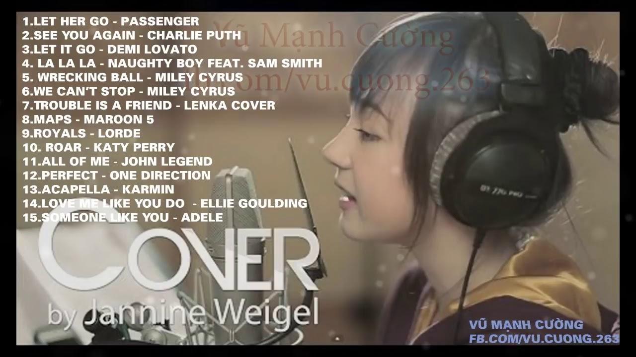 Tổng hợp những bài hát cover hay nhất của Jannine Weigel