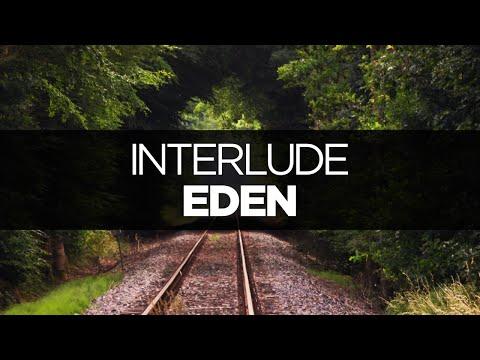 [LYRICS] EDEN - Interlude