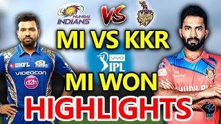 IPL 2018:MI vs KKR Live Match Live Score,Live Streaming Online Score: mi won