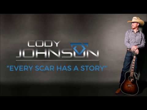 Cody Johnson: Every Scar has a Story Lyric Video