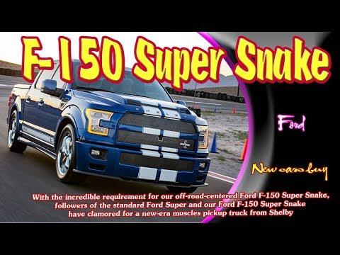 2019 Ford F-150 Super Snake   2019 Ford F-150 Super Snake fx4   2019 Ford F-150 Super Snake limited