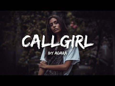 Ivy Adara - Callgirl (Lyrics)