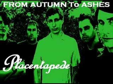 From Autumn To Ashes - Placentapede