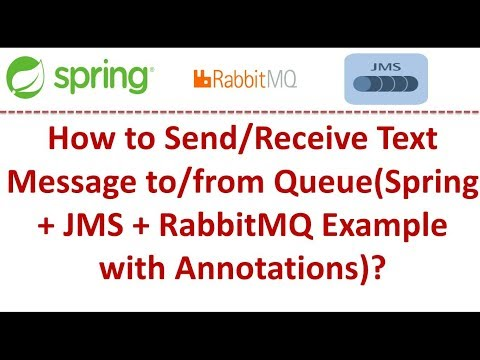 How to Send/Receive Text Message to/from Queue(Spring + JMS + RabbitMQ  Example with Annotations)?