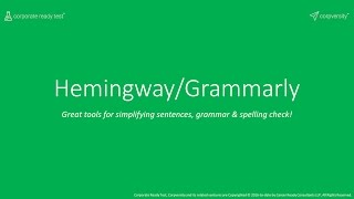[Corpversity] Hemingway/Grammarly - Great tools for simplifying sentences, grammar & spelling check!