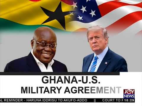 Ghana-US Military Agreement - News Desk on JoyNews (12-4-18)