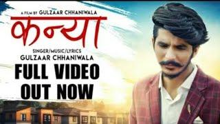 GULZAR CHHANIYARA Kanya full song 720 hd  latest haryanvi song   #gulzar