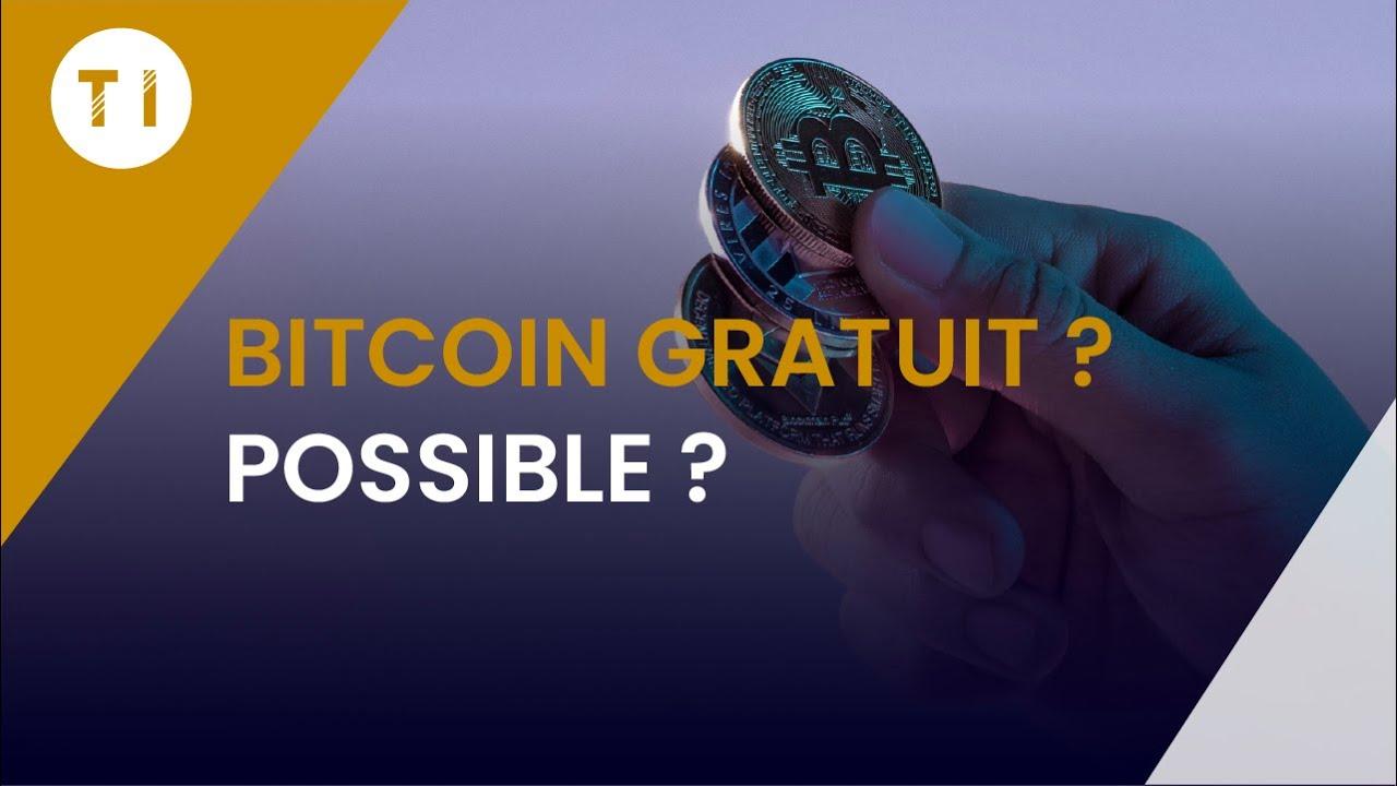 Avoir des bitcoin gratuit
