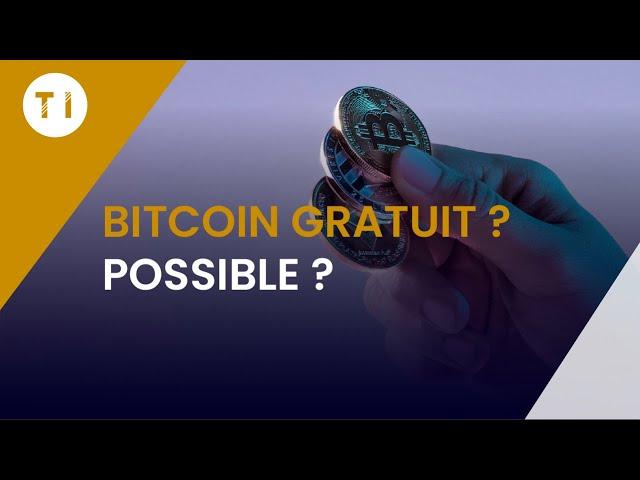 Gagner des bitcoin gratuitement en 2020 (astuces qui fonctionnent vraiment)