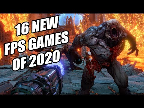 16 Upcoming NEW First Person Shooters Of 2020 And Beyond