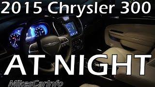 2015 Chrysler 300 AT NIGHT