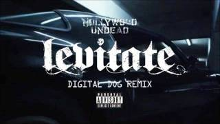 Hollywood Undead- Levitate (Digital Dog remix) NEW 2011! HQ sound!