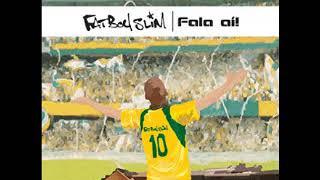 Fatboy Slim - Fala Ai