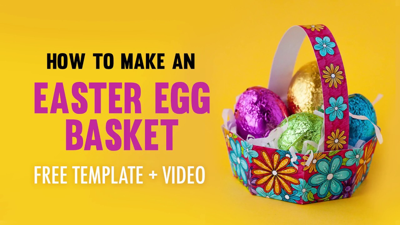 how to make an easter egg basket free printable template and