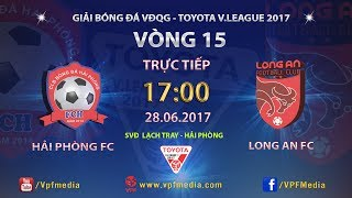 Hai Phong vs Dong Tam Long An full match