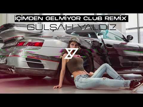 Gülşah Yaldız - İçimden Gelmiyor ( Y-Emre Music Club Remix)