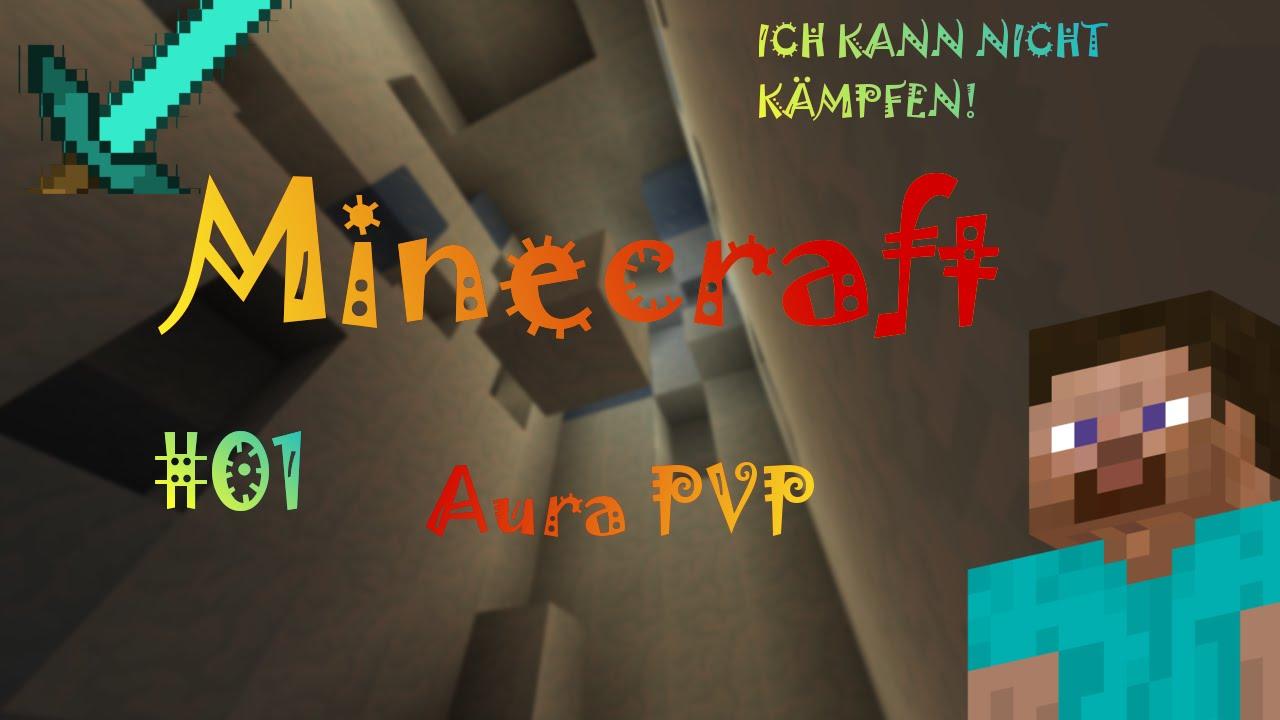 Ich Kann NICHT SPIELEN Minecraft AuraPvP YouTube - Minecraft kann nicht spielen