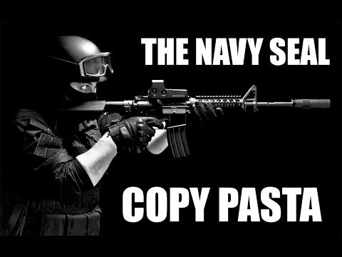 "The ""Navy Seal"" Copypasta"