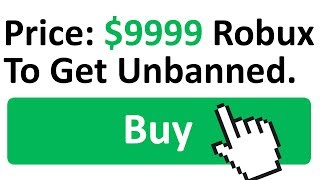 PAY ROBUX TO GET UNBANNED ON ROBLOX?!