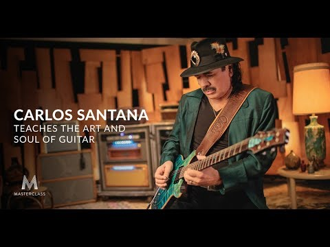 Carlos Santana Teaches the Art and Soul of Guitar | Official Trailer | MasterClass