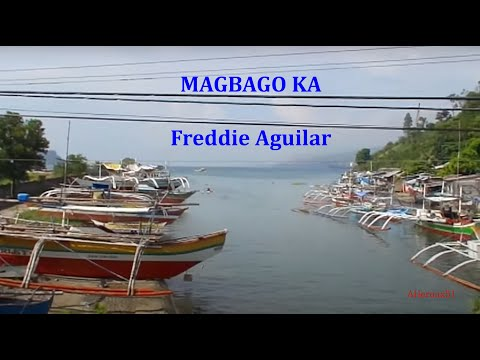 MAGBAGO KA - Freddie Aguilar