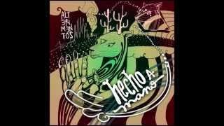 Hecho a Mano - Alterimentos (2014) | Álbum Completo