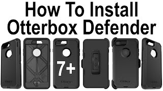 How To Install iPhone 7 Plus In The OtterBox Defender Series Case!