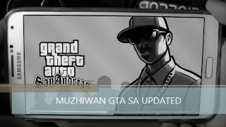 How to download GTA SA FROM MUZHIWAN ON ANDROID  !!