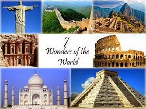 7 wonders of the world  |7 Wonders Of The World 2012 With Name
