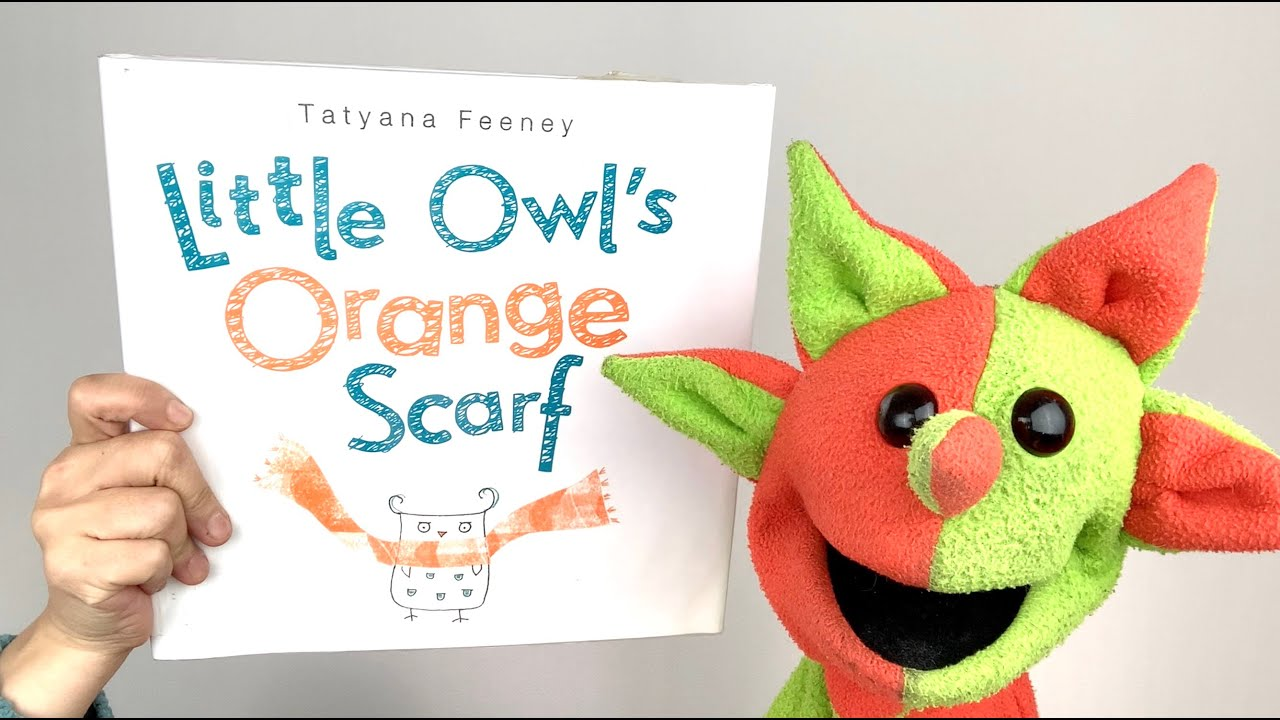 Little Owl's Orange Scarf (By Tatyana Feeney)