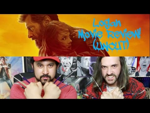 LOGAN MOVIE REVIEW!!! (Uncut)