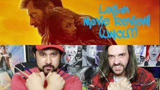 LOGAN MOVIE REVIEW!!! (Uncut)