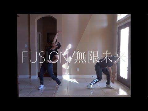 Perfume - FUSION/無限未来 (Mugen Mirai) - dance cover