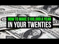 How to Make Six Figures - Learn How to Make $100,000 a Year