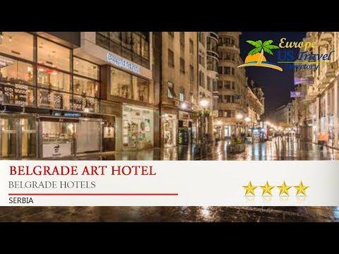 Belgrade Art Hotel - Belgrade Hotels, Serbia