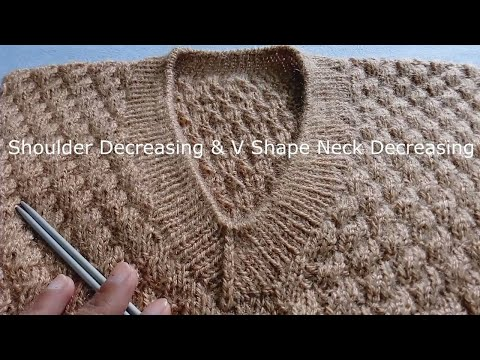 a0f5ab49d How to DECREASE V-Shape Neck and Shoulder in GENTS Sweater
