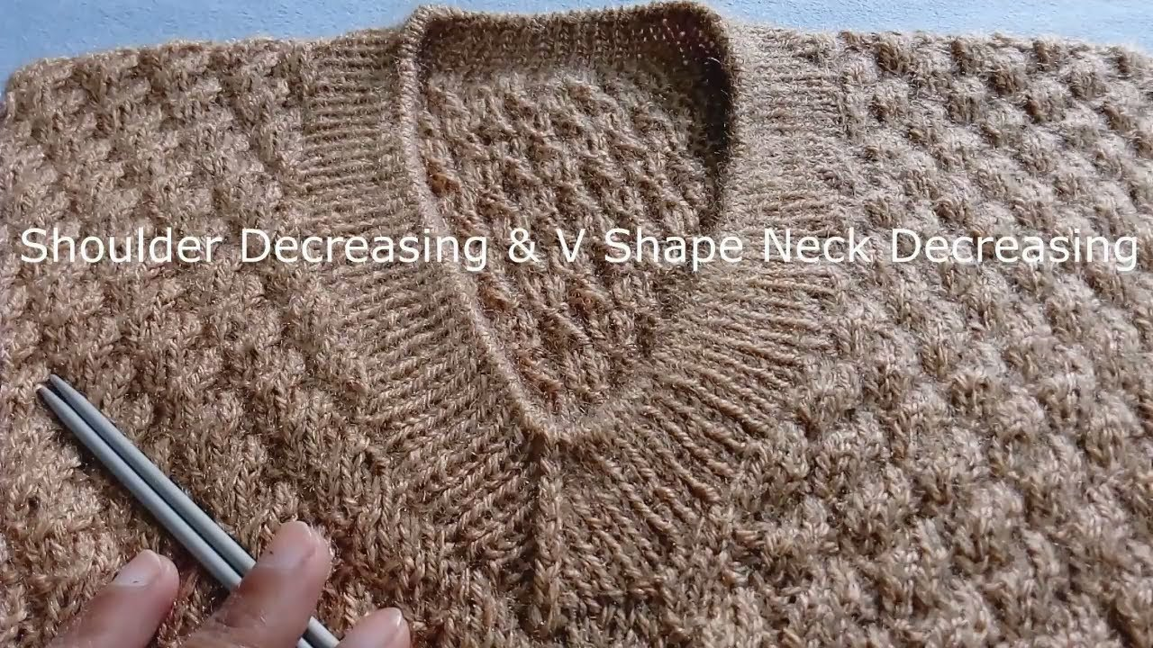 1bbbfa014496 How to DECREASE V-Shape Neck and Shoulder in GENTS Sweater - YouTube