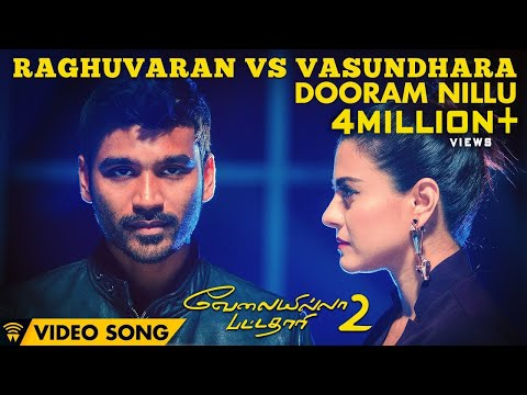 Raghuvaran Vs Vasundhara - Dooram Nillu (Video Song) | Velai Illa Pattadhaari 2 | Dhanush, Kajol