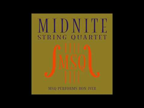 Skinny Love - MSQ Performs Bon Iver by Midnite String Quartet